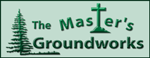 The Master's Groundworks